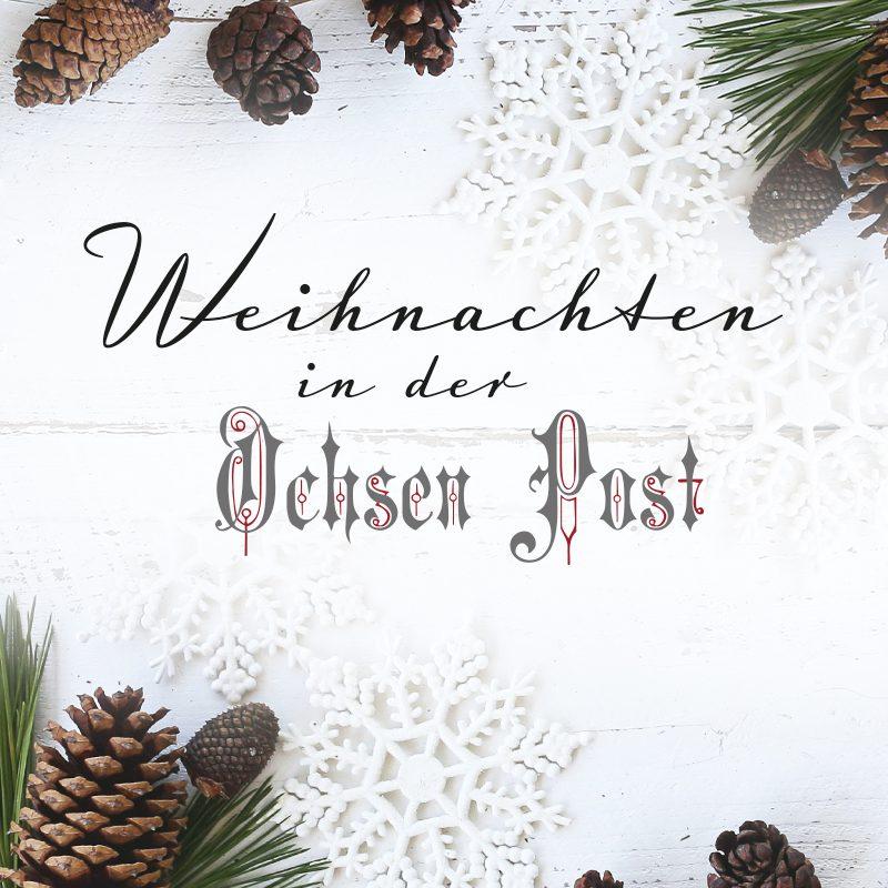 Ochsen Post - Weihnachten 2020